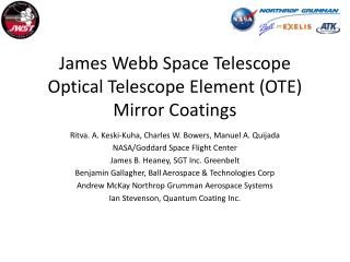 James Webb Space Telescope Optical Telescope Element (OTE) Mirror Coatings