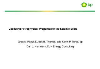 Upscaling Petrophysical Properties to the Seismic Scale