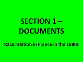SECTION 1 – DOCUMENTS