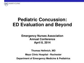 Pediatric Concussion:  ED  Evaluation and Beyond