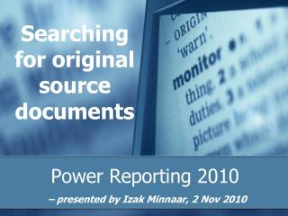 Searching for original source documents