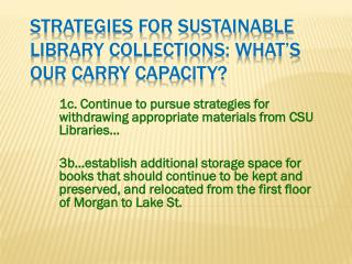 Strategies for Sustainable Library Collections: What's our Carry Capacity?