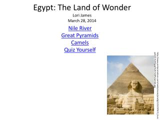 Egypt: The Land of Wonder Lori James  March 28, 2014