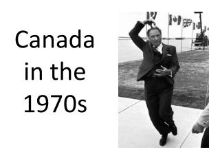 Canada in the 1970s