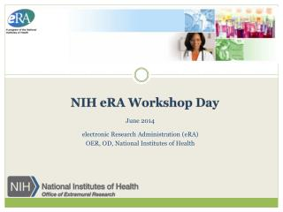 NIH  eRA  Workshop Day
