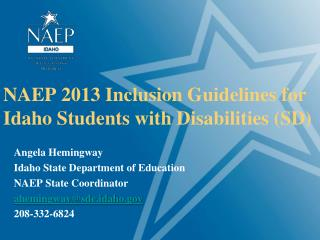 NAEP 2013 Inclusion Guidelines for Idaho Students with Disabilities (SD)