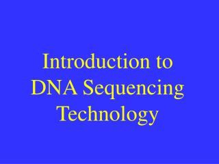 Introduction to DNA Sequencing Technology