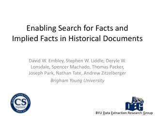 Enabling Search for Facts and Implied Facts in Historical Documents