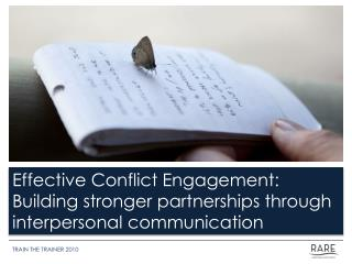 Effective Conflict Engagement: Building stronger partnerships through interpersonal communication