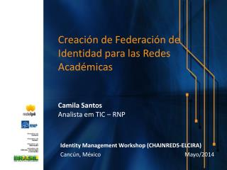 Identity  Management Workshop (CHAINREDS-ELCIRA )