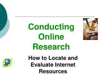 Conducting Online Research