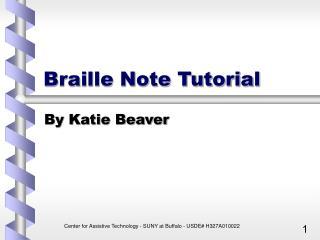 Braille Note Tutorial