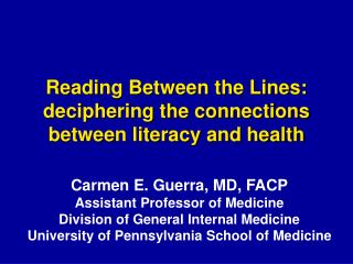 Reading Between the Lines:  deciphering the connections between literacy and health