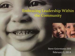 Embracing Leadership Within  the Community