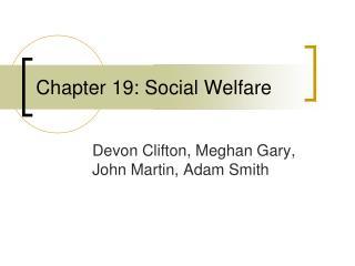 Chapter 19: Social Welfare