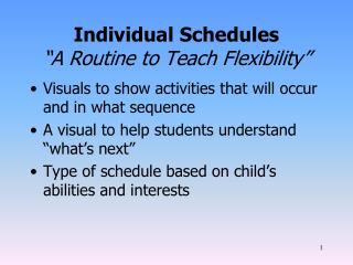 "Individual Schedules ""A Routine to Teach Flexibility"""