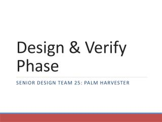 Design & Verify Phase