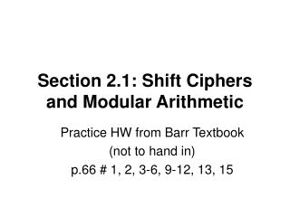 Section 2.1: Shift Ciphers and Modular Arithmetic