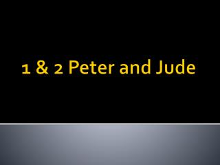 1 & 2 Peter and Jude