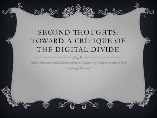 Second Thoughts: Toward a Critique of the Digital Divide