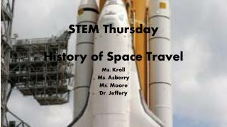 STEM Thursday History of Space Travel