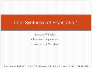 Total Synthesis of  Bryostatin  1