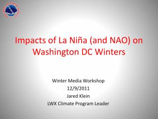 Impacts of La Niña (and NAO) on Washington DC Winters