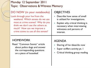 Monday 12 September 2011 Topic:  Observations & Witness Memory