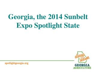 Georgia, the 2014 Sunbelt Expo Spotlight State