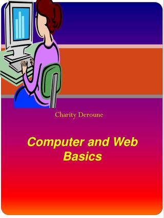 Computer and Web Basics