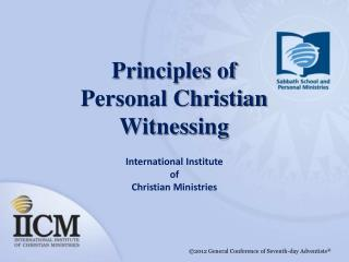Principles of Personal Christian Witnessing