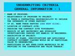 UNDERWRITING CRITERIA GENERAL INFORMATION - 1
