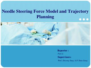 Needle Steering Force Model and  Trajectory Planning