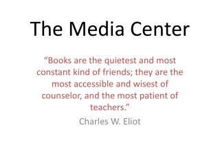 The Media Center