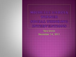 Michelle Garcia Winner Social Thinking Interventions