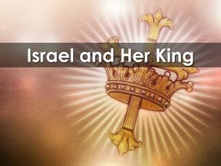 Israel and Her King