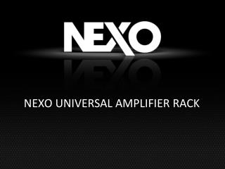 NEXO UNIVERSAL AMPLIFIER RACK