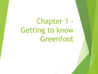 Chapter 1 - Getting to know Greenfoot