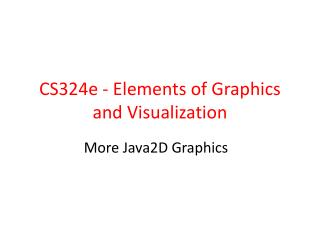 CS324e - Elements of Graphics and Visualization