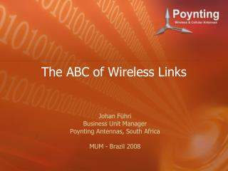 The ABC of Wireless Links