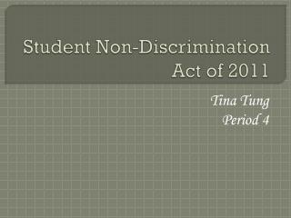 Student Non-Discrimination Act of 2011
