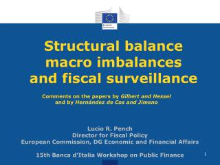 Structural balance macro imbalances  and fiscal surveillance