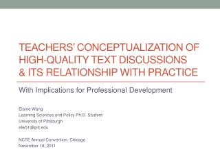 TEACHERS' CONCEPTUALIZATION OF HIGH-QUALITY TEXT DISCUSSIONS  & ITS Relationship with practice