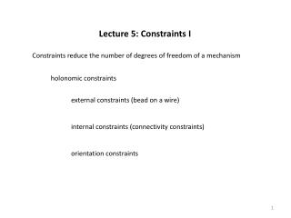 Lecture 5: Constraints I