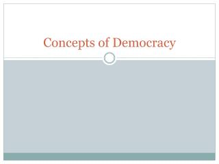 Concepts of Democracy