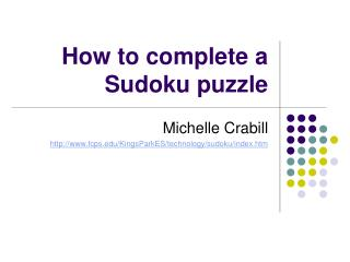 How to complete a Sudoku puzzle