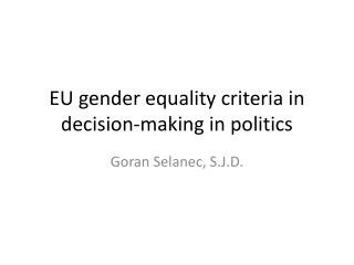 EU gender equality criteria in decision-making in politics