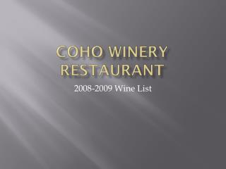 Coho Winery Restaurant