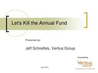 Let's Kill the Annual Fund