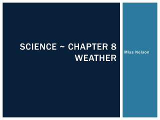 Science ~ chapter  8 weather